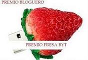 PREMIO BLOGUERO – PREMIO FRESA BYT