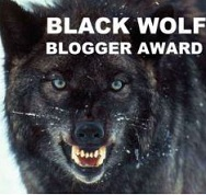 Premio al Blog: BLACK WOLF BLOGGER AWARD ( III )