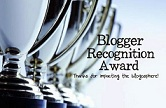 PREMIOS AL BLOG: BLOGGUER RECOGNITIOGN AWARD IV